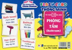 Flash Card Thông Minh - Thẻ Học Từ Vựng Tiếng Anh Cho Bé: Phòng Tắm