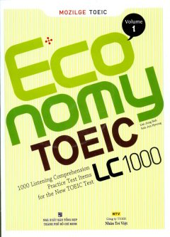 Economy Toeic LC 1000 - Volume 1 (Kèm 1 MP3)