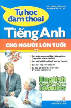 Tự Học Đàm Thoại Tiếng Anh Cho Người Lớn Tuổi - Tập 2 (CD-MP3 Kèm theo sách)