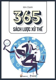 365 Sách Lược Xử Thế (Tái Bản 2017)