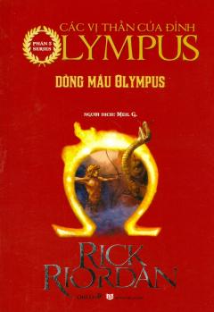Dòng Máu Olympus (Phần 5 Series Các Vị Thần Của Đỉnh Olympus)
