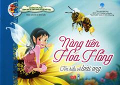 Nàng Tiên Hoa Hồng - Tìm Hiểu Về Loài Ong
