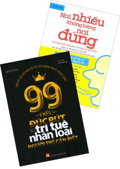 Combo Nói Nhiều Không Bằng Nói Đúng + 99 Điều Đúc Rút Từ Trí Tuệ Nhân Loại Người Trẻ Cần Biết