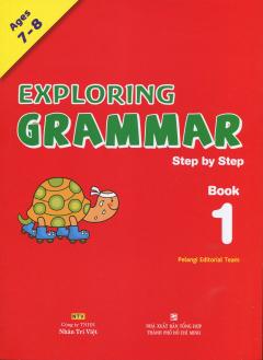 Exploring Grammar Step By Step - Book 1