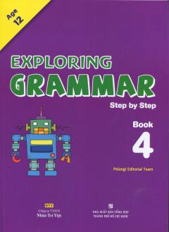 Exploring Grammar Step By Step - Book 4