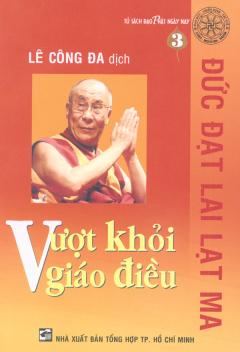 Vượt Khỏi Giáo Điều - Tủ Sách Đạo Phật Ngày Nay