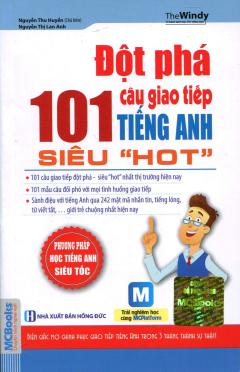 """Đột Phá 101 Câu Giao Tiếp Tiếng Anh Siêu """"Hot"""""""