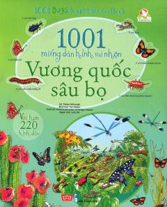 1001 Miếng Dán Hình Vui Nhộn - Vương Quốc Sâu Bọ