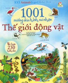 1001 Miếng Dán Hình Vui Nhộn - Thế Giới Động Vật