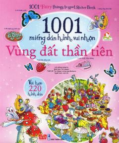 1001 Miếng Dán Hình Vui Nhộn - Vùng Đất Thần Tiên