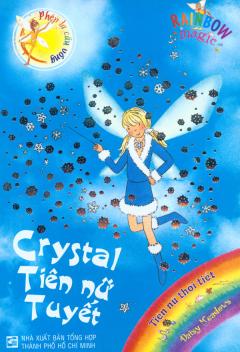 Phép Lạ Cầu Vồng (Tiên Nữ Thời Tiết) - Crystal Tiên Nữ Tuyết