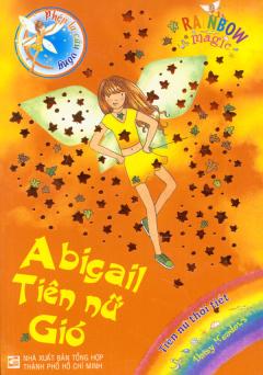 Phép Lạ Cầu Vồng (Tiên Nữ Thời Tiết) - Abigail Tiên Nữ Gió