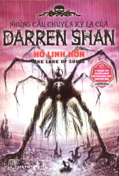 Những Câu Chuyện Kỳ Lạ Của Darren Shan - Tập 10: Hồ Linh Hồn
