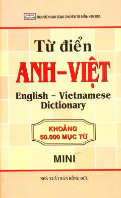 Từ Điển Anh - Việt (Khoảng 50.000 Mục Từ)