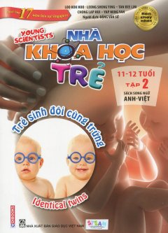 Nhà Khoa Học Trẻ 11-12 Tuổi - Tập 2 (Song Ngữ)