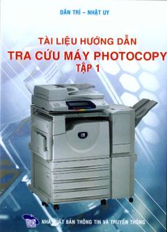 Tài Liệu Hướng Dẫn Tra Cứu Máy Photocopy