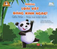 Những Loài Vật Đáng Kinh Ngạc! - Gấu Trúc - Núc Na Núc Ních