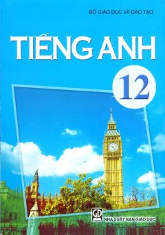 Sách Giáo Khoa Lớp 12 (Chuẩn) - Trọn Bộ 14 Cuốn