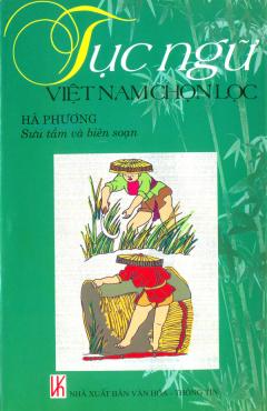 Tục Ngữ Việt Nam Chọn Lọc