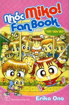 """Nhóc Miko! - Fanbook """"Tất Tần Tật"""""""