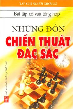 Bài Tập Cờ Vua Tổng Hợp - Những Đòn Chiến Thuật Đặc Sắc