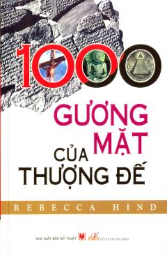 1000 Gương Mặt Của Thượng Đế