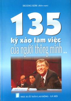 135 Kỹ Xảo Làm Việc Của Người Thông Minh (Tập 2)