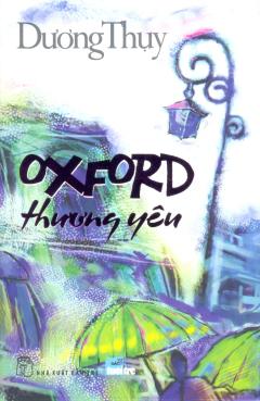 Oxford Thương Yêu - Tái bản 02/2014