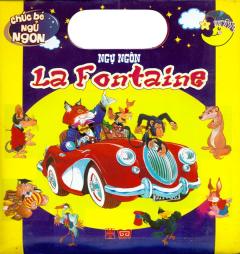 Chúc Bé Ngủ Ngon - Ngụ Ngôn La Fontaine (Trọn Bộ 6 Cuốn)