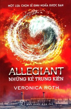 Allegiant - Những Kẻ Trung Kiên