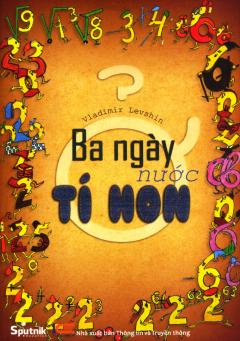 Ba Ngày Ở Nước Tí Hon - Tái bản 03/2015