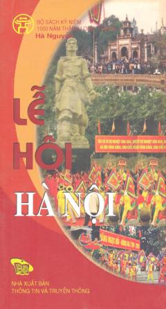 Bộ Sách Kỷ Niệm 1000 Năm Thăng Long - Hà Nội - Lễ Hội Hà Nội (Song Ngữ Việt - Anh)