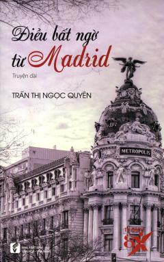 Điều Bất Ngờ Từ Madrid