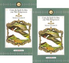 Cuộc Du Hành Kì Diệu Của Nils Holgersson - Bộ 2 Tập (Sách Bỏ Túi)