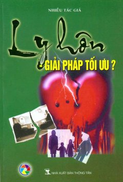 Ly Hôn - Giải Pháp Tối Ưu?