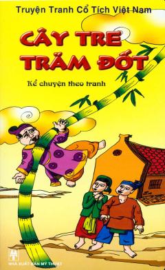 Truyện Tranh Cổ Tích Việt Nam - Kể Chuyện Theo Tranh - Cây Tre Trăm Đốt