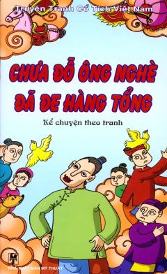 Truyện Tranh Cổ Tích Việt Nam - Kể Chuyện Theo Tranh - Chưa Đỗ Ông Nghè Đã Đe Hàng Tổng