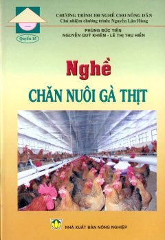 Nghề Chăn Nuôi Gà Thịt