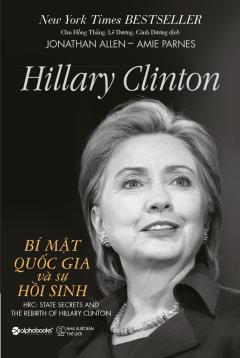Hillary Clinton - Bí Mật Quốc Gia Và Sự Hồi Sinh