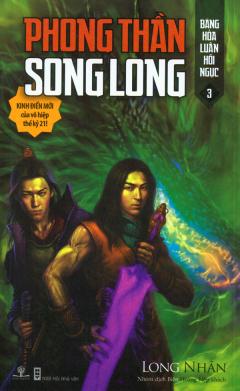 Phong Thần Song Long - Tập 3: Băng Hỏa Luân Hồi Ngục