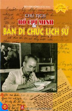 Chủ Tịch Hồ Chí Minh Và Bản Di Chúc Lịch Sử