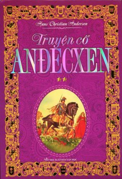 Truyện Cổ Anđecxen - Tập 2