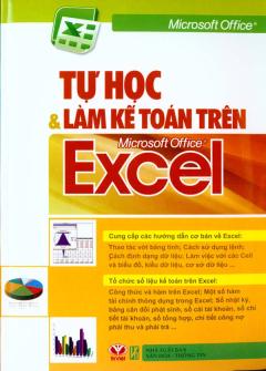 Tự Học Và Làm Kế Toán Trên Microsoft Office Excel