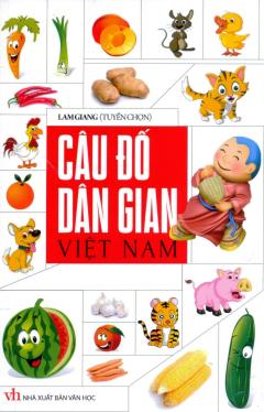 Câu Đố Dân Gian Việt Nam