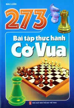 273 Bài Tập Thực Hành Cờ Vua