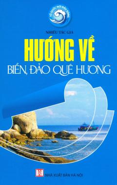 Hướng Về Biển, Đảo Quê Hương