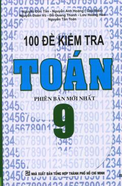 100 Đề Kiểm Tra Toán 9