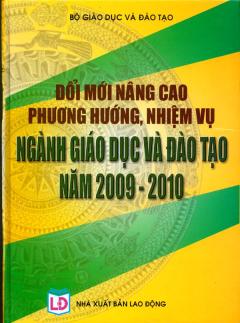 Đổi Mới Nâng Cao Phương Hướng, Nhiệm Vụ Ngành Giáo Dục Và Đào Tạo Năm 2009 - 2010