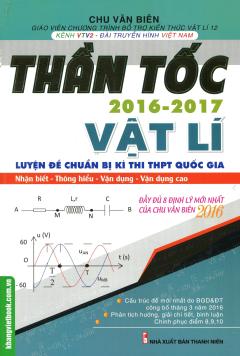 Thần Tốc 2016 - 2017: Vật Lí