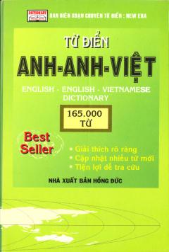 Từ Điển Anh - Anh - Việt (165.000 Từ) - Tái bản 12/07/2007